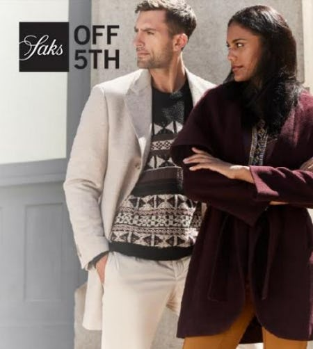 Shop the Saks OFF 5TH Annual Cold Weather Event! from Saks Fifth Avenue OFF 5TH
