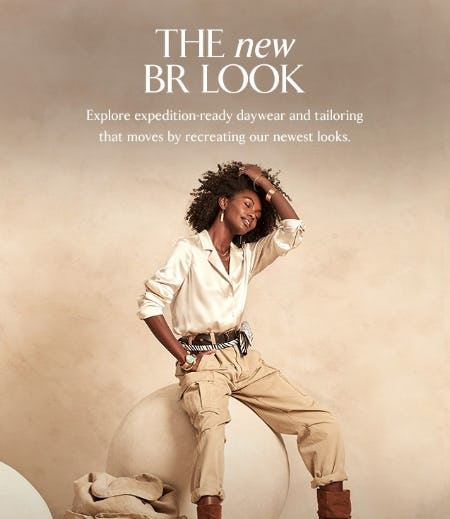 The New BR Look from Banana Republic
