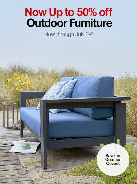 Now up to 50% Off Outdoor Furniture from Crate & Barrel