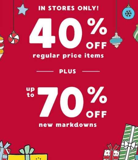 40% Off Regular Price Items Plus up to 70% Off New Markdowns