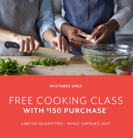 Free Cooking Class with $150 Purchase