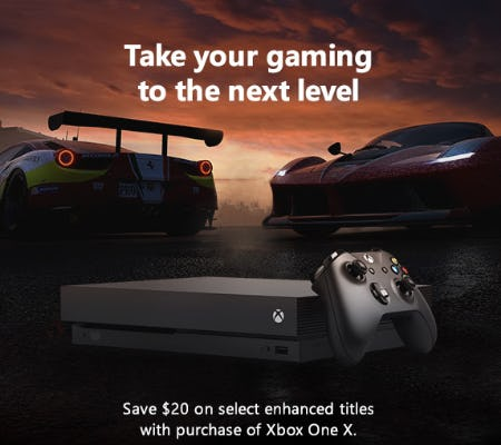 Save $20 on Select Enhanced Titles With Purchase of Xbox One X from Microsoft