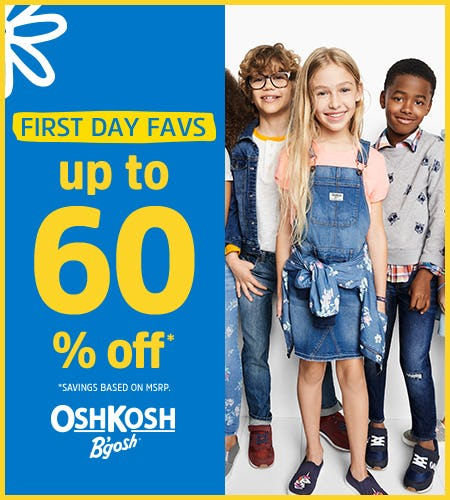 First Day Favs Up to 60% Off from Oshkosh B'gosh