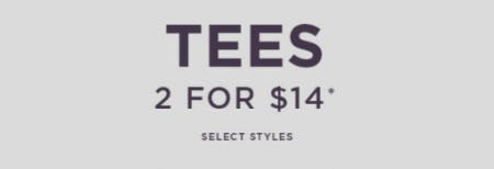 Tees 2 for $14 from Tillys