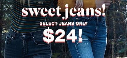 Select Jeans only $24