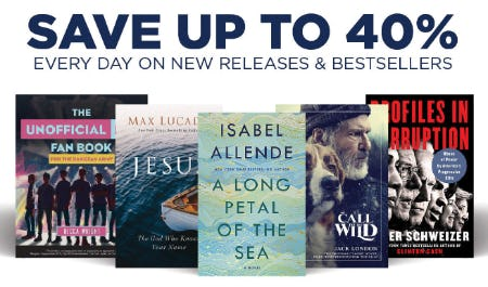 Save Up to 40% Every Day on New Releases & Bestsellers from Books-A-Million