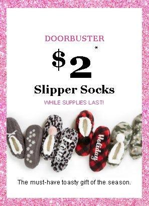 $2 Slipper Socks from maurices