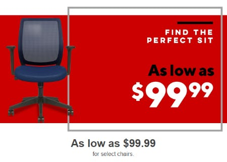 As low as $99.99 for Select Chairs