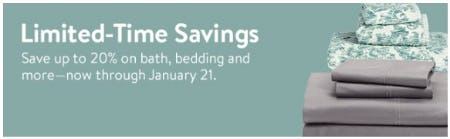 Save up to 20% on Bath, Bedding and More