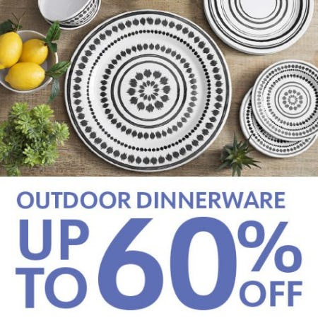 Outdoor Dinnerware up to 60% Off