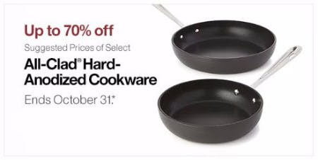 Up to 70% Off Suggested Prices of Select All-Clad Anodized Cookware