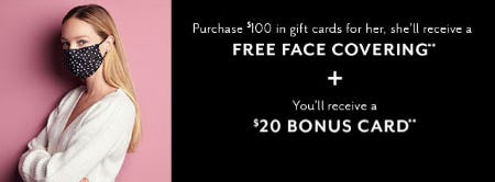 Free Face Covering with $100 Gift Cards Purchase