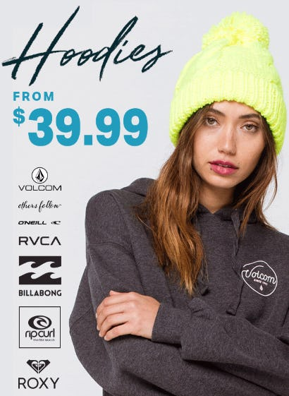 Hoodies from $39.99 from Tillys