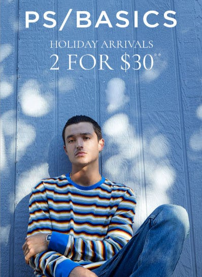 2 for $30 New Holiday PS Basics from PacSun