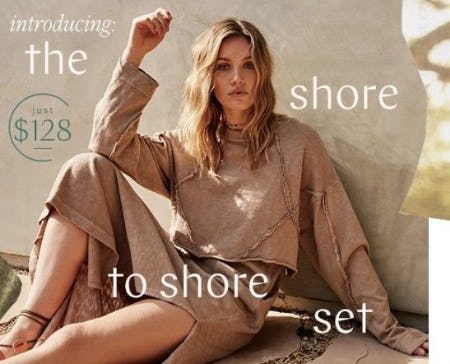 Introducing the Shore to Shore Set from Free People