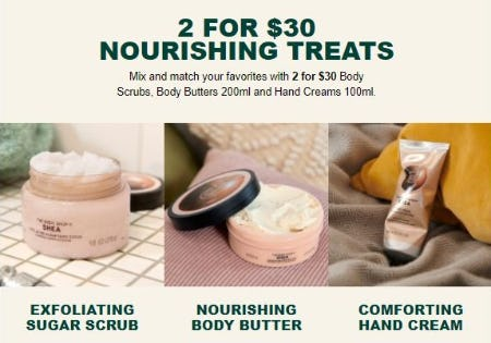 2 for $30 Nourishing Treats from The Body Shop
