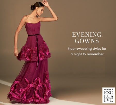 The Evening Gowns from Neiman Marcus