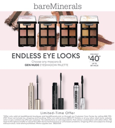 Choose any Mascara and Gen Nude Eyeshadow Palette for $40 from bareMinerals