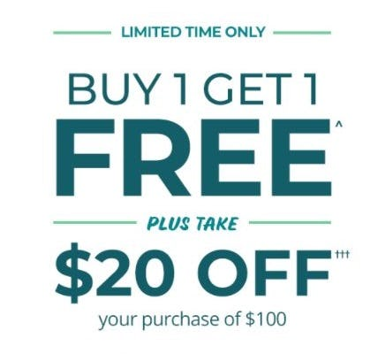 BOGO Free plus Take 20% Off your Purchase of $100