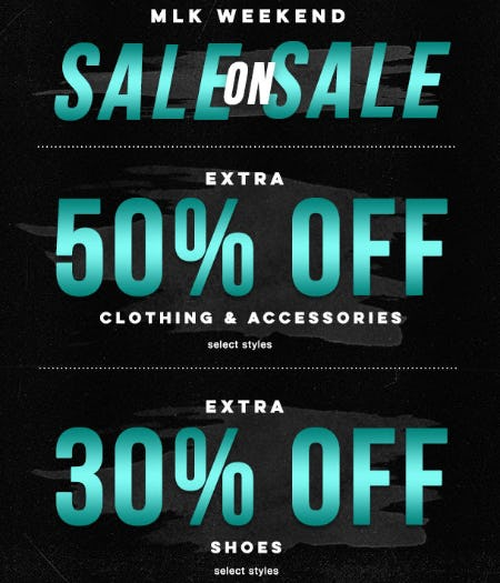 MLK Weekend Sale on Sale: Extra 50% Off Clothing & Accessories and Extra 30% Off Shoes
