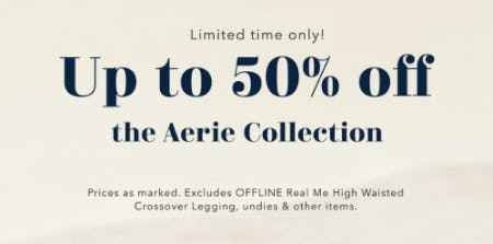 Up to 50% Off the Aerie Collection