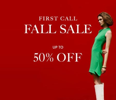 Up to 50% Off First Call Fall Sale from Neiman Marcus