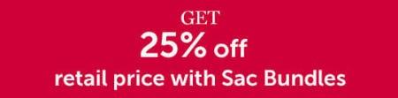 25% Off Retail Price with Sac Bundles