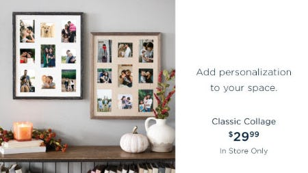 Classic Collage $29.99 from Kirkland's