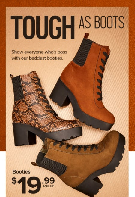 Booties $19.99 and Up from Rainbow