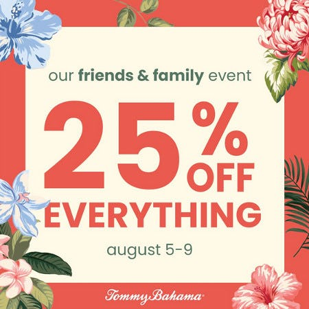 Friends & Family 25% Off! from Tommy Bahama