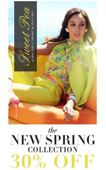 The New Sweet Pea Spring Collection 30% Off from New York & Company