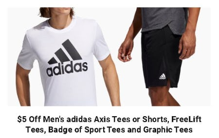 $5 Off Men's Adidas Axis Tees or Shorts, FreeLift Tees, Badge of Sport Tees and Graphic Tees