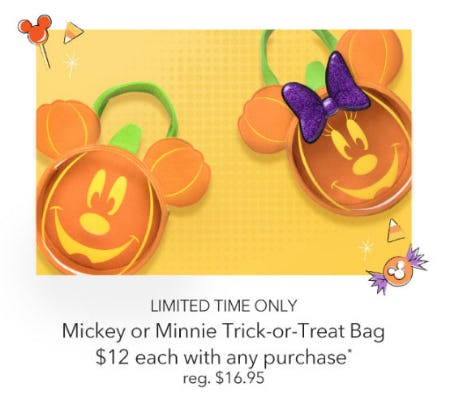 $12 Mickey or Minnie Mouse Trick or Treat Bag with Any Purchase from Disney Store