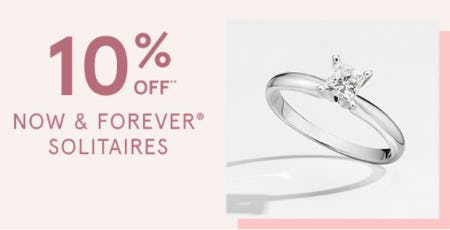10% Off Now & Forever Solitaires