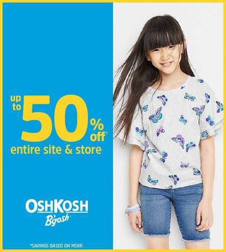 YOU'VE GOT THIS!  UP TO 50% OFF from Oshkosh B'gosh