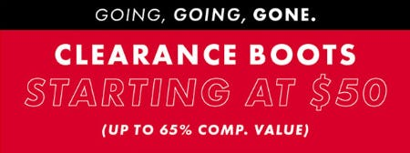 Clearance Boots Starting at $50 (Up to 65% Comp. Value)