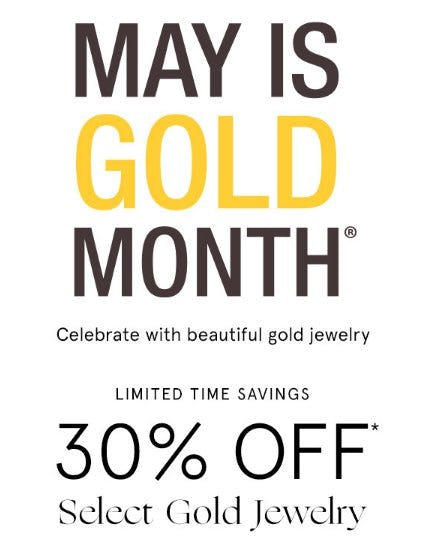 30% Off Select Gold Jewelry