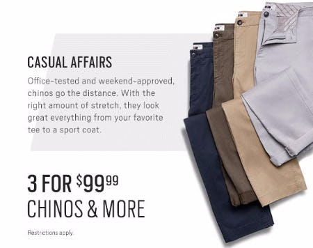 3 for $99.99 Chinos & More