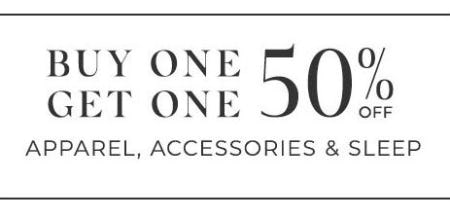 Buy One, Get One 50% Off Apparel, Accessories & Sleep