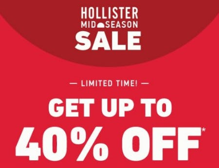 Mid Season Sale up to 40% Off from Hollister Co.