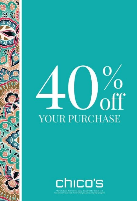 40% Off Your Purchase* from Chico's