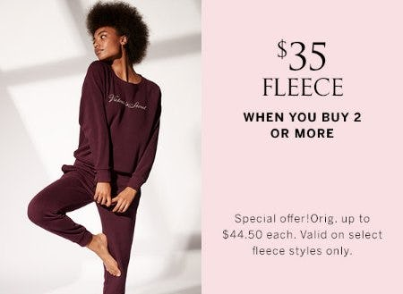 $35 Fleece When you Buy 2 or More from Victoria's Secret