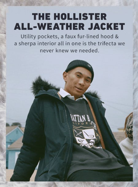 Meet the Hollister All-Weather Jacket from Hollister Co.