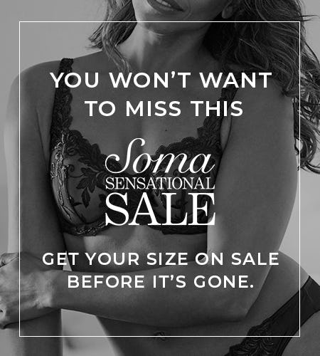 Soma Sensational Sale from Soma Intimates
