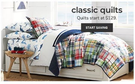 Classic Quilts Start at $129