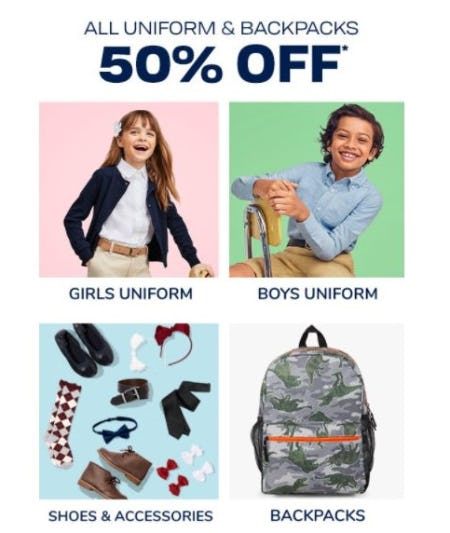 50% Off All Uniform & Backpacks from The Children's Place