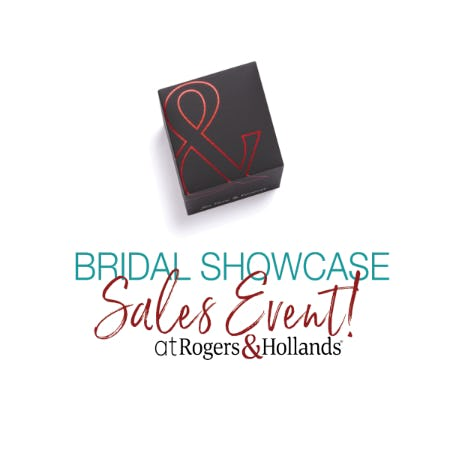 Rogers & Hollands Annual Bridal Showcase SALE from Rogers & Hollands Jewelers