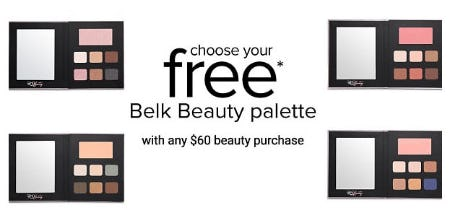 Free Belk Beauty Palette with $60 Beauty Purchase from Belk