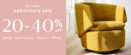 The Super Upholstery Sale from West Elm