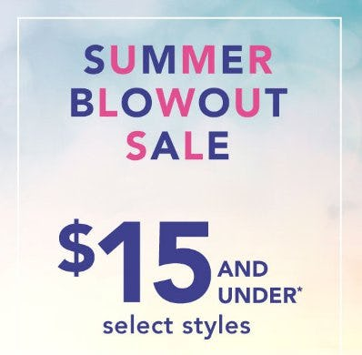 Select Styles $15 and Under from maurices